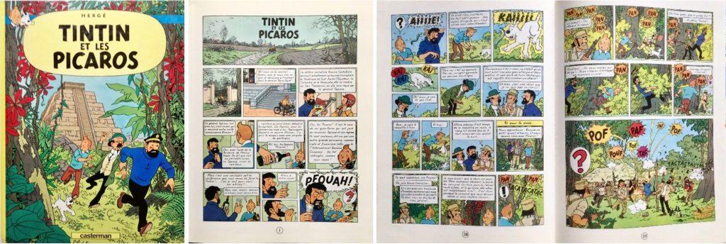 Omslag, förstasida och ett uppslag ur Tintin et les Picaros (1976). ©Casterman/Hergé-Moulinsart