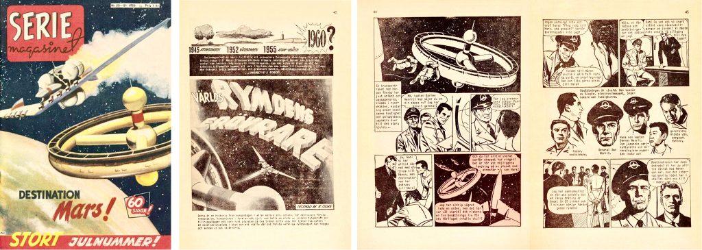 Omslag till Seriemagasinet nr 50-51, 1955, och inledande sidor till Världsrymdens erövrare. ©Press & Publicity