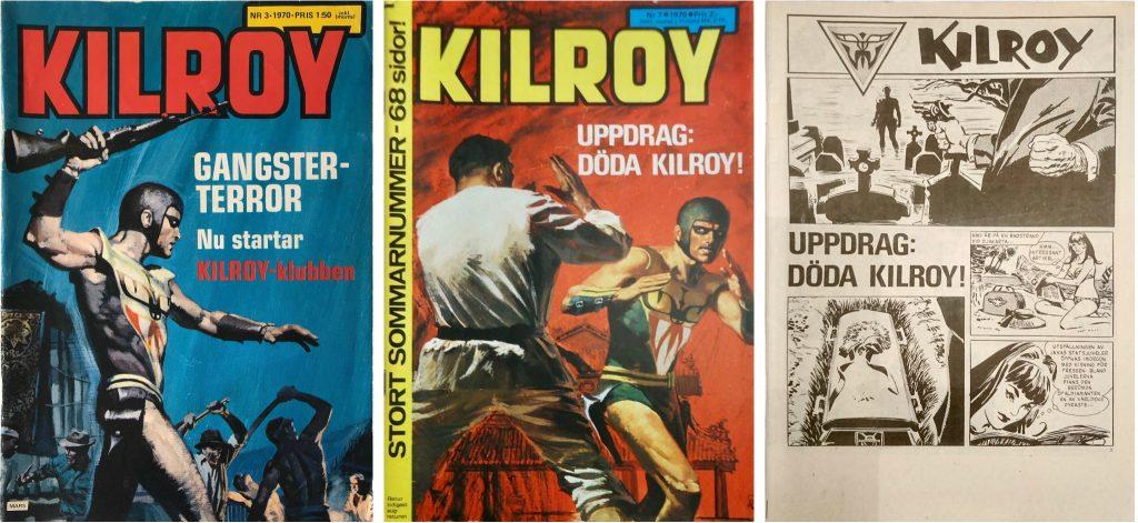Omslag till Kilroy nr 3 och 7, 1970, och inledande seriesidan ur nr 7. ©Inter Art
