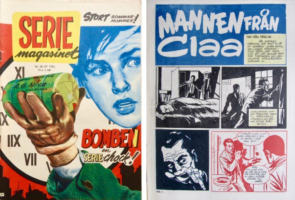 Omslag till Seriemagasinet nr 28-29/1956 med Bomben, och inledande sida ur Mannen från Claa från nr 5/1957. ©Centerförlaget/Gohs