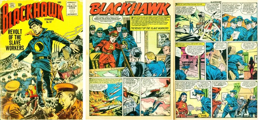 Omslag till Blackhawk #97 (1956) och inledande uppslag ur episoden Revolt of the Slave Workers. ©Quality/Comic Favorites