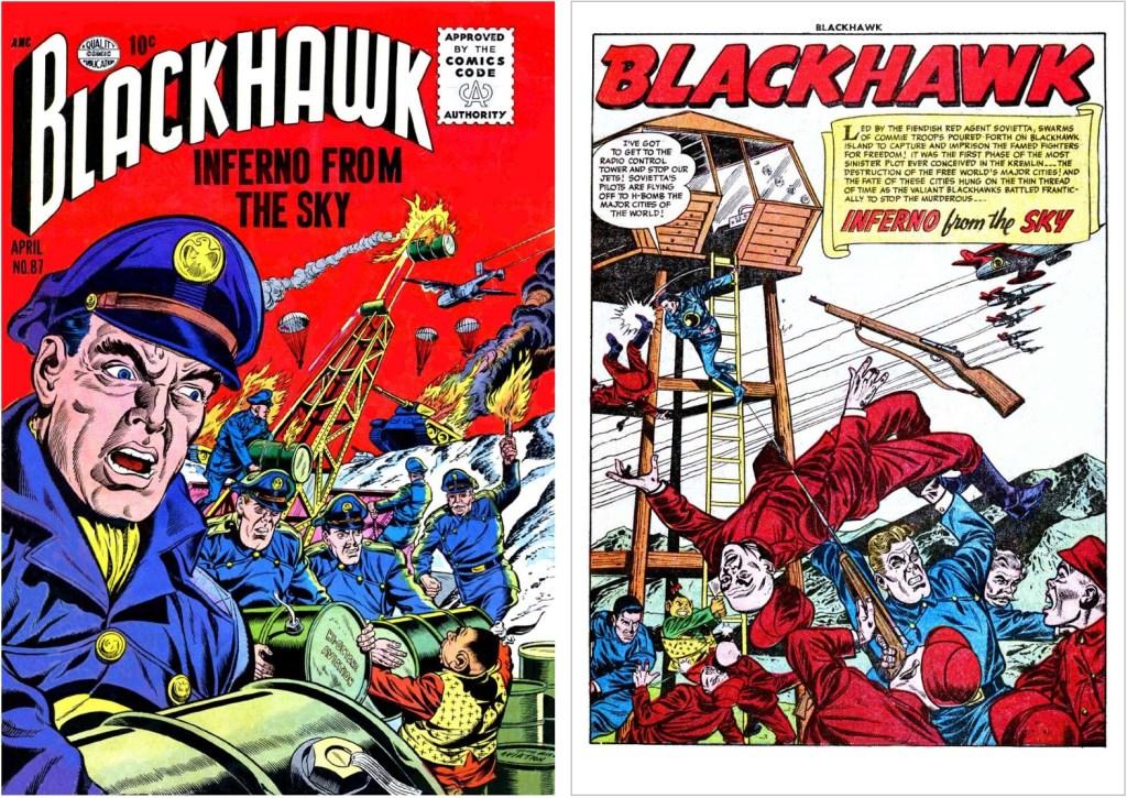Omslag till Blackhawk #87 och inledande sida ur episoden Inferno From the Sky. ©Quality/Comic Favorites