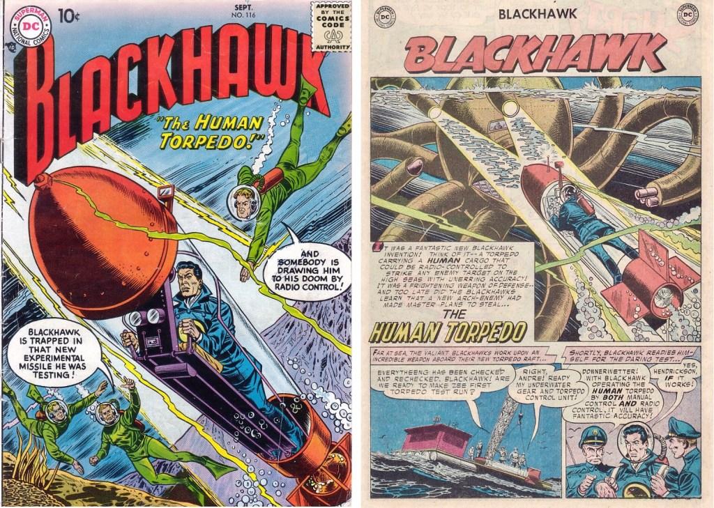 Omslag till Blackhawk #116 (1957) och inledande sida ur episoden The Human Torpedo. ©DC/National