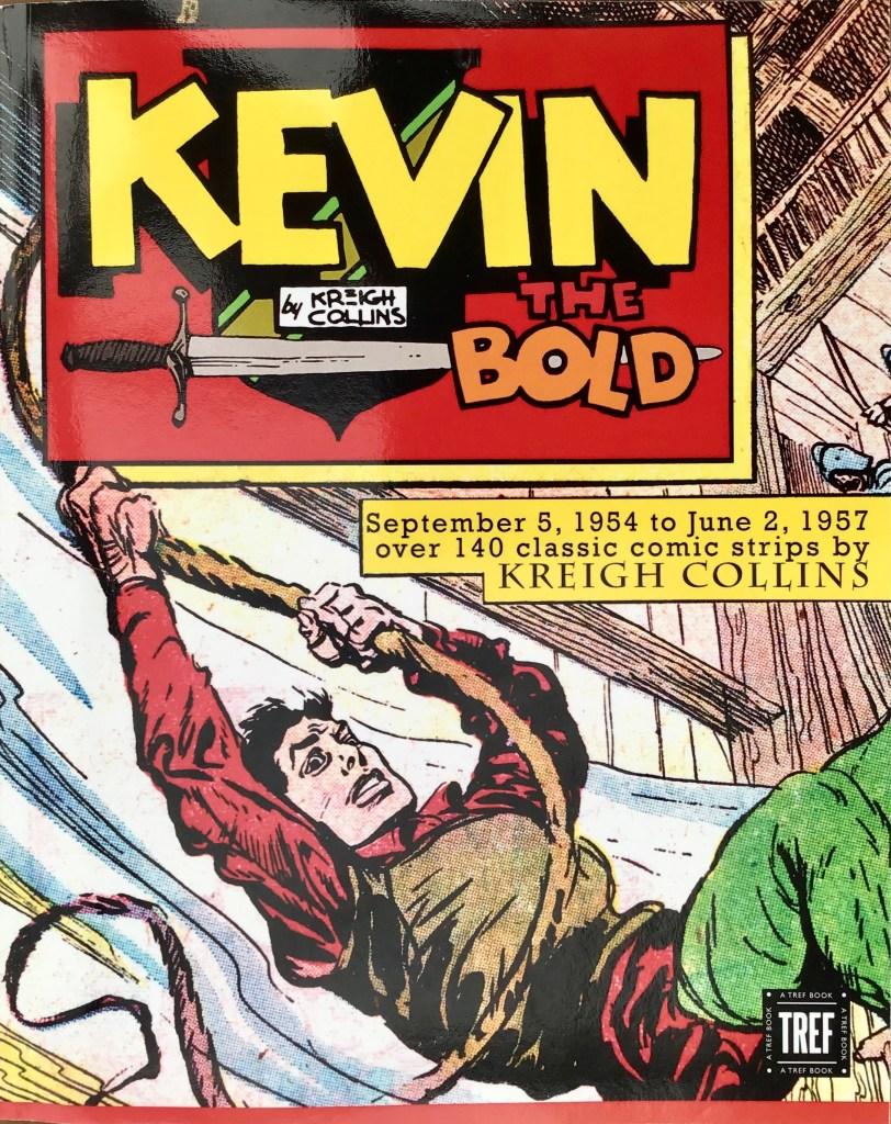 Omslag till Kevin the Bold (2017), med söndagsserien från 1954-57. ©Tref/NEA